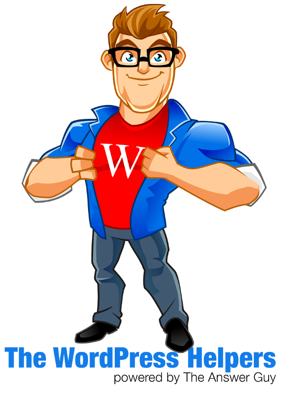 The Answer Guy Presents The WordPress Helpers