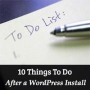 Ten Important WordPress Tweaks